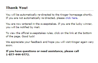 Successfully entered into Kroger experience sweepstakes